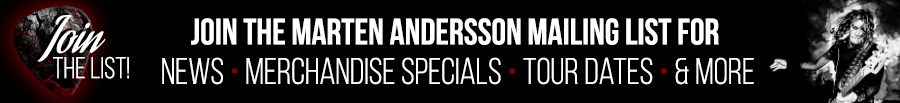 Marten Andersson mailing list - Enter your email and receive occasional news, tour dates about Marten's activities with Steelheart, From Classical to Rock, Lynch Mob, Lizzy Borden, Starwood and more